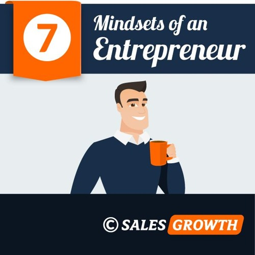 Entrepreneurship: The 7 Essential Mindsets (My Story)