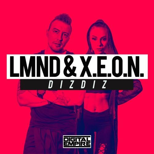 LMND & X.E.O.N. - DIZDIZ (Original mix)