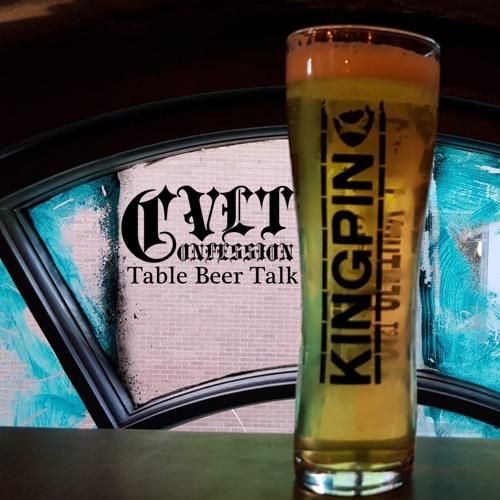 Cvlt Confession - Table Beer Talk