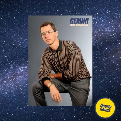 Mind Enterprises - Gemini (Doorly Remix)