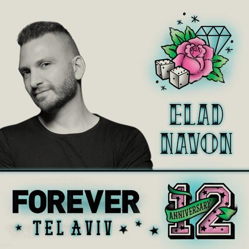Elad Navon - Forever Tel Aviv 12th Anniversary Podcast