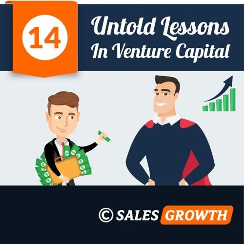 Venture Capital: 14 Untold Lessons After Raising $45m (Guide)