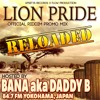 Lion Pride Riddim Reloaded - Megamix by Bana aka Daddy B [Upsetta Records X Flow Production 2018]