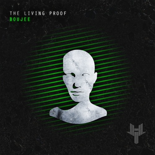 The Living Proof - Boujee