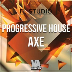 PROGRESSIVE HOUSE Axe | FL Studio Template (+ Stems, MIDI & Presets)