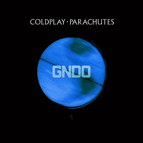 Coldplay - Parachutes (GNDO Remix) by GNDO | GNDO | Free Listening