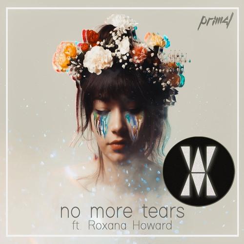 PRIM4L - No More Tears(Ft. Roxana Howard) | VHMR016 | Original Mix