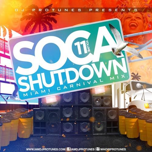 SOCA SHUTDOWN VOLUME.11 MIAMI MIX 2018 (DENNERY SEGMENT, CROP OVER, VINCY SOCA, TRINIDAD SOCA)