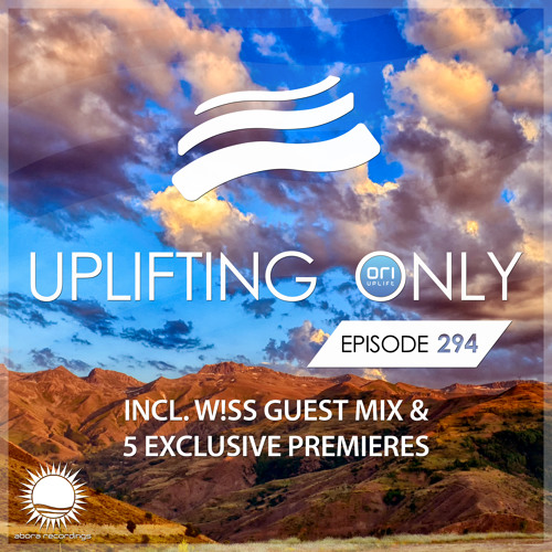 Uplifting Only 294 (Sept 27, 2018) (incl. W!SS Guestmix)