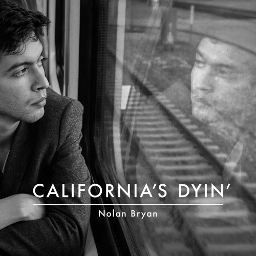 California's Dyin'