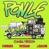 Ponle - Rvssian, Farruko, J Balvin ( JRemix Cumbia Version ) Portada del disco