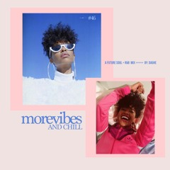 MOREVIBES #46 | morevibes & chill