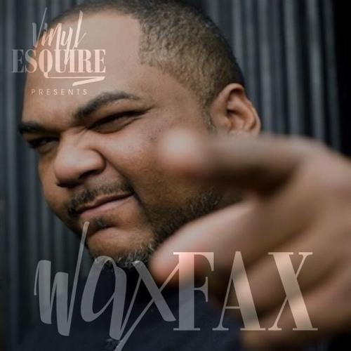 WAX FAX WITH DJ MASEO (VINYL ESQUIRE)
