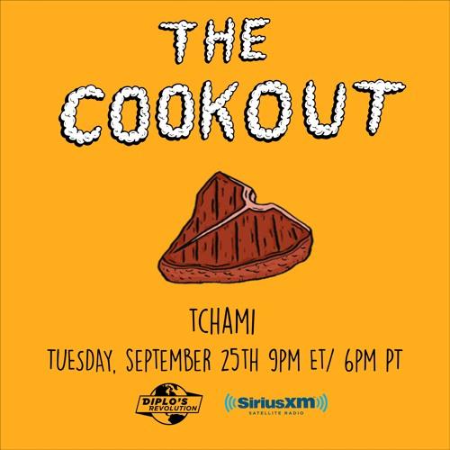 Tchami Sirius XM Mix - The Cookout 118 [DA Exclusive]