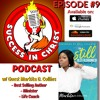 Download Episode #9 My talk w/ A Real Woman of God Markita D. Collins Mp3
