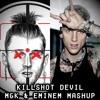 [explicit] Killshot Devil Mgk And Eminem Mashup Mp3
