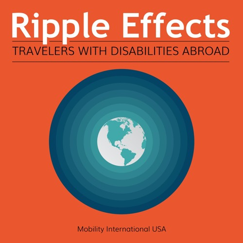 Ripple Effects - Series 4 - Ep. 4 -  Insiders Advice on Studying Abroad with Your College