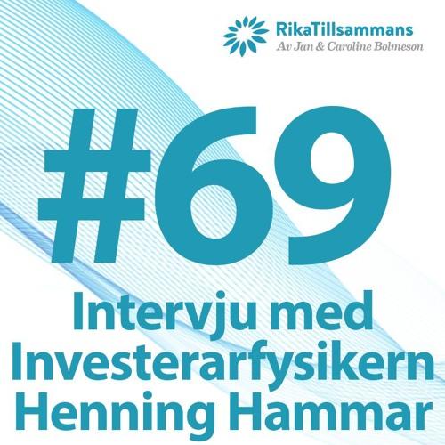 """#69 - Vad fungerar på Stockholmsbörsen? Med Henning """"Investerarfysikern"""" Hammar"""