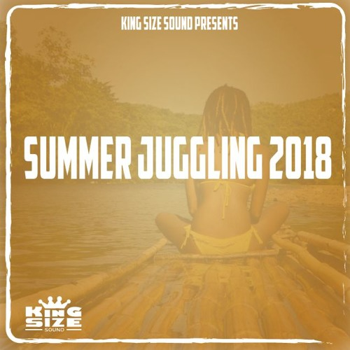 Summer Juggling 2018 presented by King Size Sound
