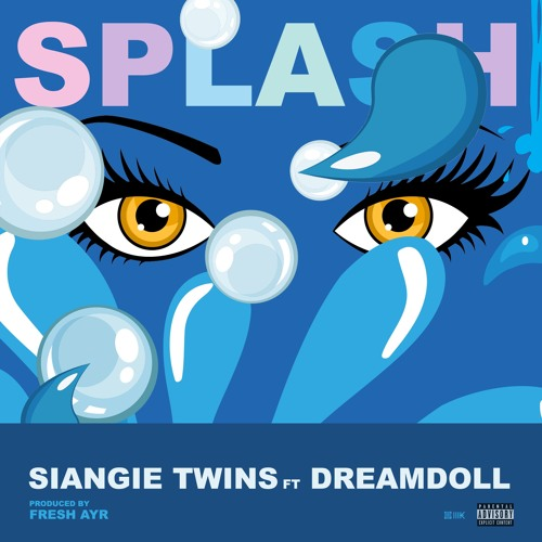 Splash (feat. DreamDoll)