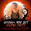Download AKÁDAH- MINI SET - (ECLIPSE PARTY HALLOWEEN EDITION) Mp3