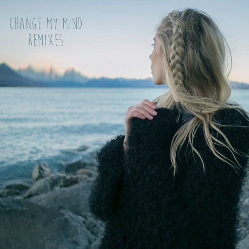 Change My Mind Remixes