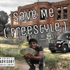 Save Me (Freestyle)
