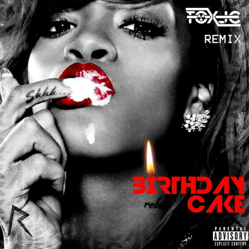 Cool Rihanna Birthday Cake Tox Ic Remix By Toxic Beats On Funny Birthday Cards Online Fluifree Goldxyz