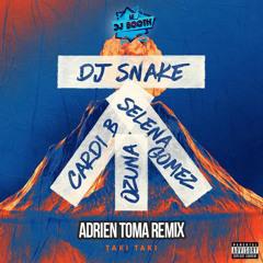 DJ Snake feat. Cardi B, Ozuna & Selena Gomez - Taki Taki (Adrien Toma Remix)