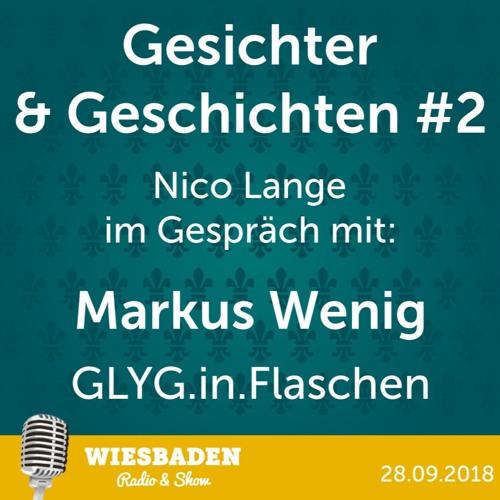 Markus Wenig - GLYG - Gesichter und Geschichten #2