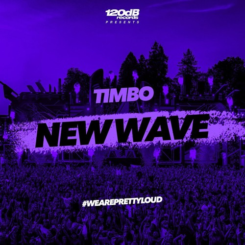 Timbo - New Wave (Preview) [OUT NOW]