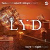 TwoWorldsApart & Tokyo Project - Love Me Right (ft. Jex)