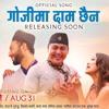 Gojima Daam Chaina - Changa Chet Movie Song  Priyanka AyushmanSandip  Rajan Raj Siwakoti