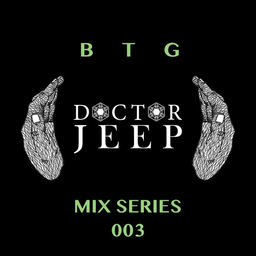 BTG Mix Series 003 - Doctor Jeep