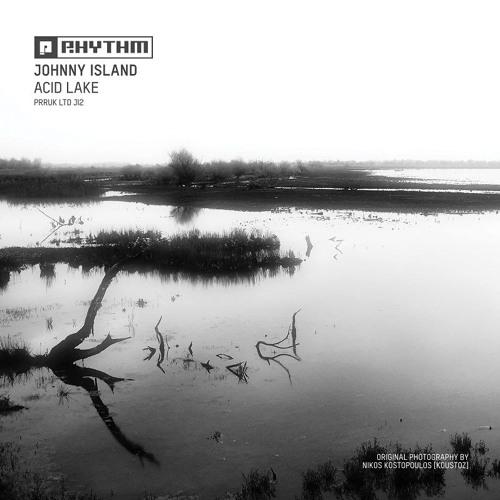 Johnny Island - Acid Lake [PRRUKLTDJI2 | A2 | Premiere]