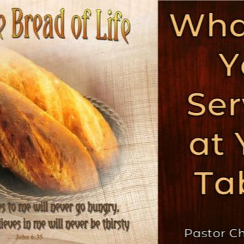 What Are You Serving at Your Table?