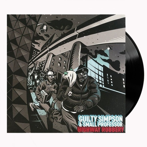 Guilty Simpson & Small Professor - Highway Robbery (Available Now in Classic Black Vinyl)