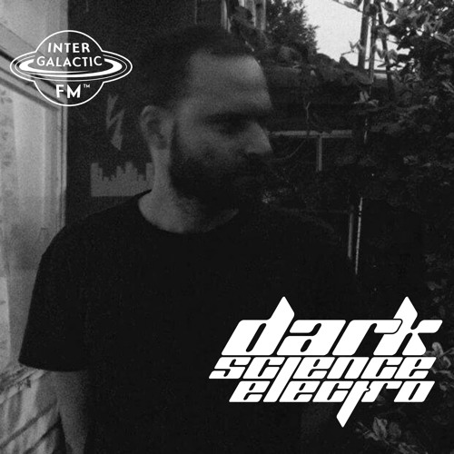 Dark Science Electro presents: Kristopher Hall guest mix