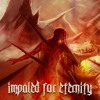 Impaled For Eternity