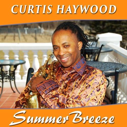 Curtis Haywood : Summer Breeze