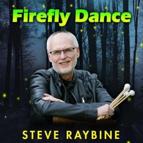 Steve Raybine : Firefly Dance