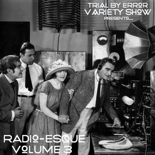 TBE Variety Show Radio-esque Vol.3  (Bonus Episode)