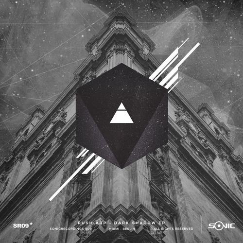 PREMIERE - Rush Arp - Dark Shadow // SR009