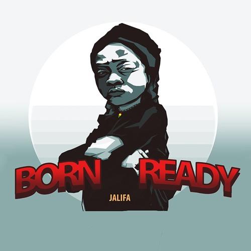 Jalifa - Born Ready Mixtape [Suns of Dub 2018]