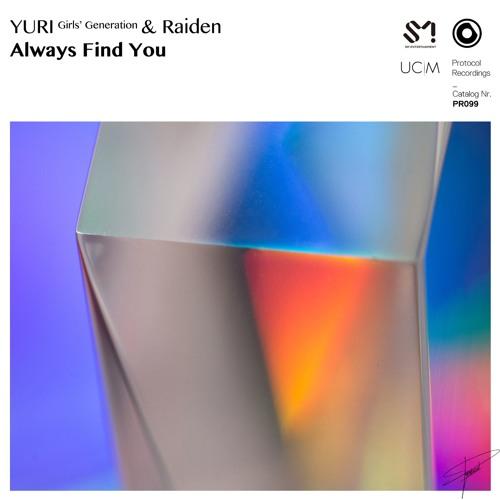Raiden & YURI (Girls' Generation) - Always Find You (Marcus Remix)