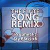 Download Prophet Ft Jay Klassick - The Flute Song Remix (Russ) Mp3