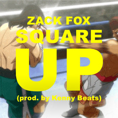 SQUARE UP (PROD BY KENNY BEATS)