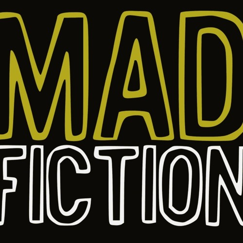 Mad Fiction - Work (Murdering Ghosts)