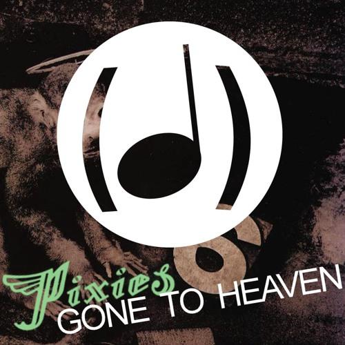 Pixies Gone to Heaven : (Dé)tonalité #10