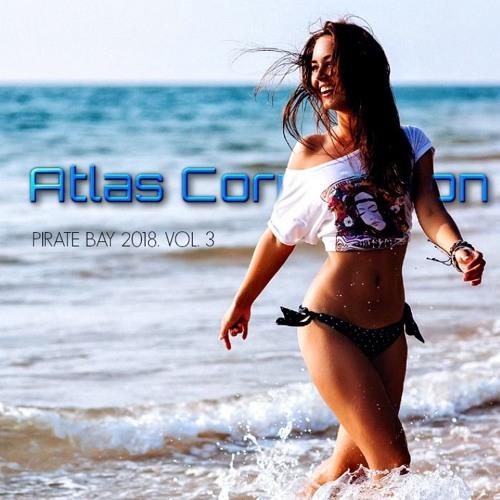 ATLAS CORPORATION - PIRATE BAY 2018. VOL. 3